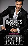 The Bastard's Bargain (O'Malleys Book 6)