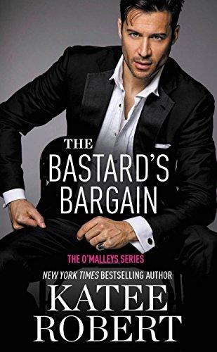 The Bastard's Bargain (O'Malleys Book 6)