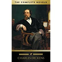 Charles Dickens: The Complete Novels (Golden Deer Classics) (English Edition)