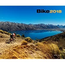 Bike 2018 Calendar: The Ultimate Mountain Biking Calendar