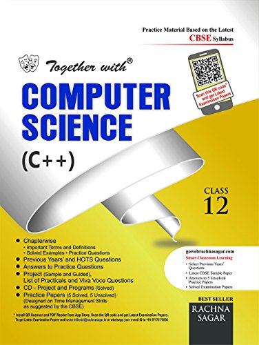 Together With CBSE Practice Material/Sample Papers for Class 12 Computer Science C++ for 2018 Exam