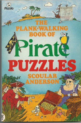 A Plank-walking Book of Pirate Puzzles (Piccolo (Plank Pirate Walking)