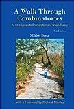 A Walk Through Combinatorics: An Introduction to Enumeration and Graph Theory - Miklos Bona