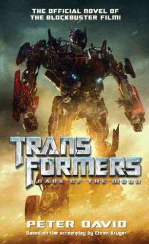 (Transformers Dark of the Moon) By David, Peter (Author) mass_market on (05 , 2011)