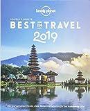 Lonely Planet Best in Travel 2019: Die spannendsten Trends, Reiseziele & Erlebnisse für das kommende Jahr (Lonely Planet Reiseführer Deutsch) - Lonely Planet