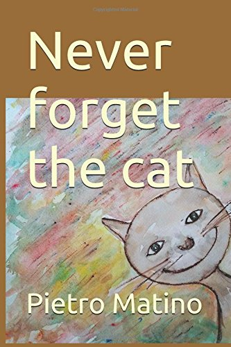Never forget the cat