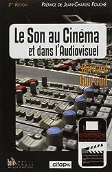 Le Son au Cinema et Dans l'Audiovisuel - 2 Eme Edition