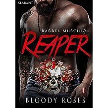 Reaper. Bloody Roses 1