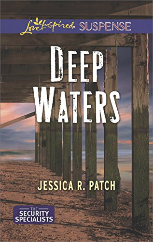 Deep Waters (Mills & Boon Love Inspired Suspense) (The Security Specialists, Book 1) (English Edition)
