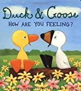 Duck and Goose: How are You Feeling? by Hills, Tad (2010) Paperback