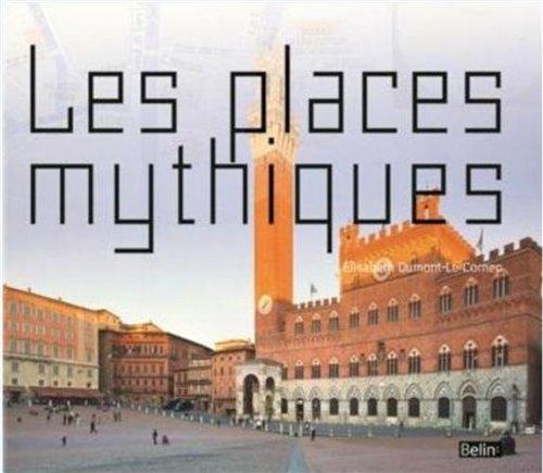 Les places mythiques
