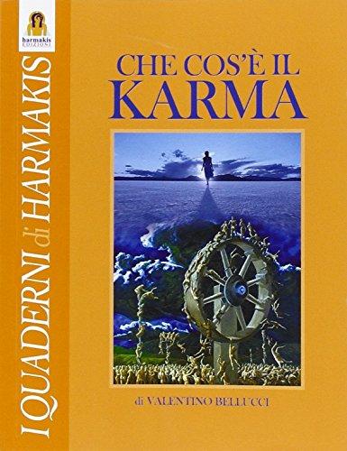 Che cos'è il Karma (Quaderni di Harmakis) por Valentino Bellucci