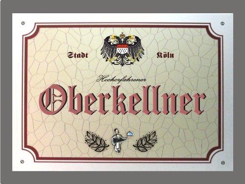 Metallschild Oberkellner - Schild Köln (XXL 36 x 28 cm)