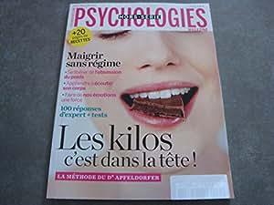 """PSYCHOLOGIES MAGAZINE HORS-SERIE N°25 !! """"LES KILOS C'EST DANS LA TETE !!"""" + 20 pages de recettes"""