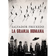 La granja humana (Spanish Edition)