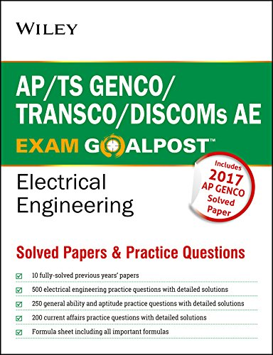 Wiley's AP / TS GENCO / TRANSCO / DISCOMs AE Exam Goalpost Electrical Engineering, Solved Papers & Practice Questions