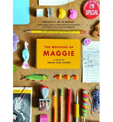 [( The Meaning of Maggie By Sovern, Megan Jean ( Author ) Hardcover May - 2014)] Hardcover