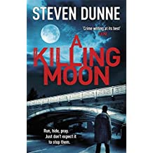 A Killing Moon (DI Damen Brook 5) by Steven Dunne (2015-08-13)