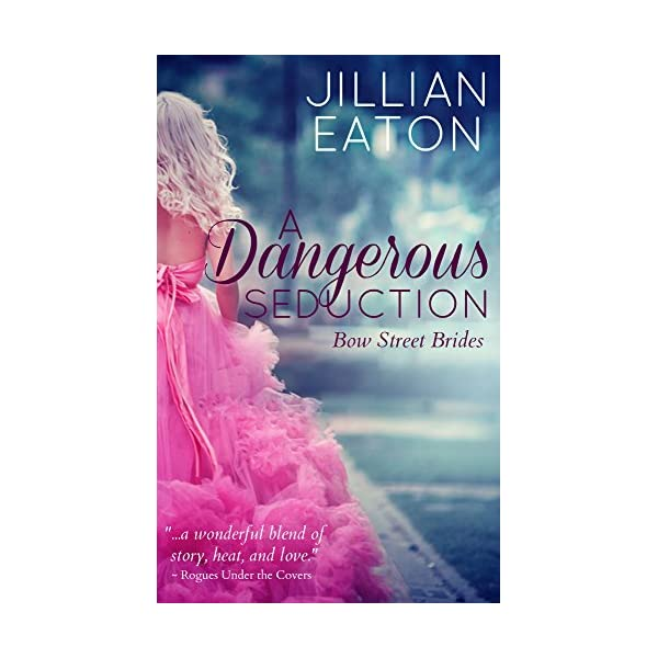 A Dangerous Seduction (Bow Street Brides Book 1) 51qzB2w0KYL