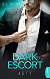 Dark Escort: Jett (Die Beautiful Entourage-Reihe 4)