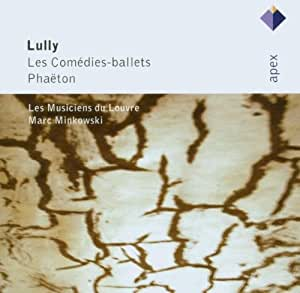 Lully : Les Comedies-Ballets & Phaeton [Highlights]  -  Apex