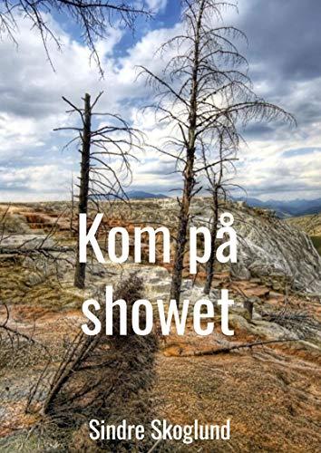 Kom på showet (Norwegian Edition)