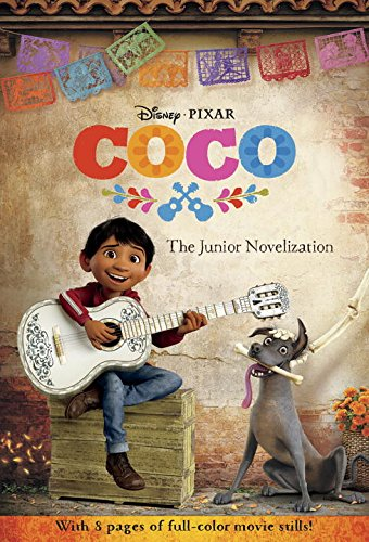 Coco: The Junior Novelization (Disney/Pixar Coco) por Angela Cervantes