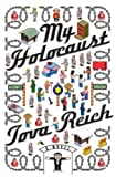 Image de My Holocaust: A Novel