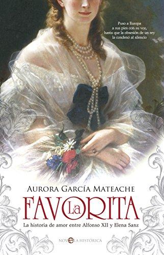 La Favorita (Novela histórica) por Aurora García Mateache