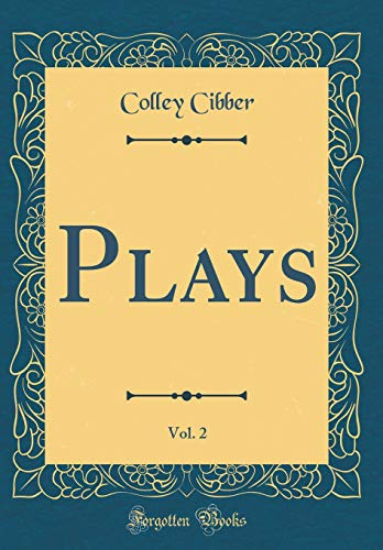 Plays, Vol. 2 (Classic Reprint)