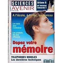 SCIENCES ET AVENIR N° 592 du 01-06-1996 ARIANE 5 - UN NOUVEAU CONCORDE - A L'ECOLE - A LA FAC - AU BUREAU - DOPEZ VOTRE MEMOIRE - TELEPHONE MOBILES