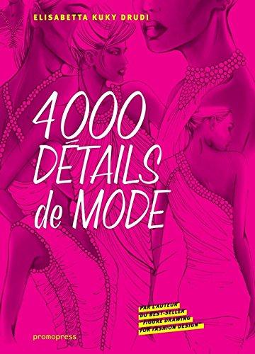 4000 détails de mode par Elisabetta Kuky Drudi