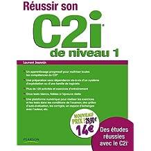 Réussir son C2i de niveau 1, nouveau prix