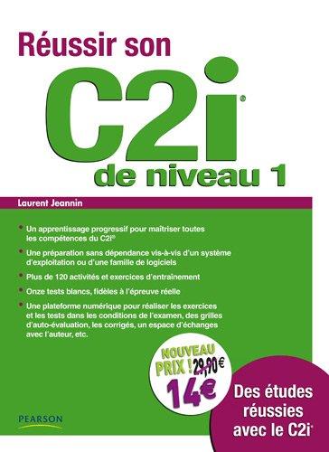 Réussir son C2i : Niveau 1