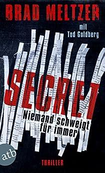 Secret - Niemand schweigt für immer: Thriller