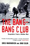 Image de The Bang-Bang Club: Snapshots from a Hidden War