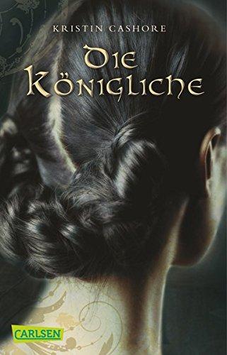 Buchseite und Rezensionen zu 'Die Königliche (Die sieben Königreiche 3)' von Kristin Cashore