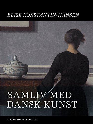 Samliv med dansk kunst (Danish Edition)