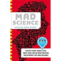 Mad Science: Einstein's Fridge, Dewar's Flask, Mach's Speed, and 362 Other Inventions and Discoveries that Made Our World by Randy Alfred (27-Dec-2012) Hardcover - Brown Flask