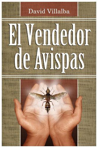 El Vendedor de Avispas por David Villalba