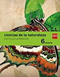 Ciencias de la naturaleza. 6 Primaria. Savia. Castilla-La Mancha - 9788467580143