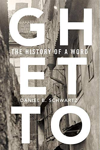 Ghetto: The History of a Word (English Edition)