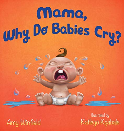 Mama, Why Do Babies Cry?