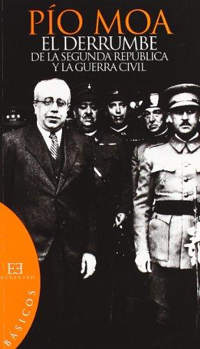 Descargar Libro El derrumbe de la segunda república y la guerra civil (Básicos) de Pío Luis Moa Rodríguez
