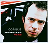 Songtexte von Joo Kraus - Basic Jazz Lounge: The Ride