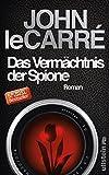 Das Vermächtnis der Spione von John le Carré