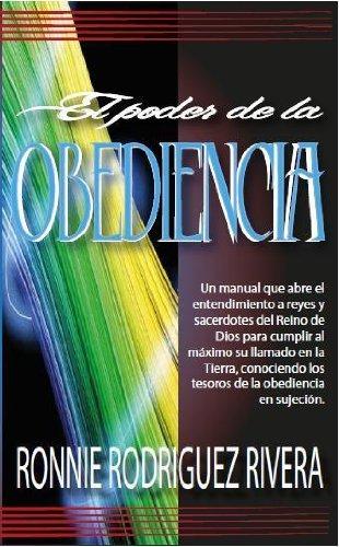 El poder de la obediencia por Ronnie Rodriguez Rivera