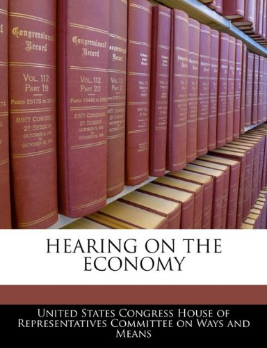 HEARING ON THE ECONOMY