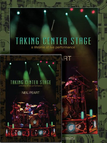 Neil Peart: Taking Center Stage Combo Pack: A Lifetime of Live Performance - Center Entertainment 3 Stück