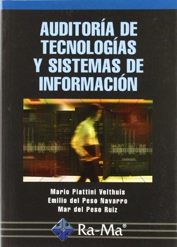Auditoría de Tecnologías y Sistemas de Información. por Emilio del . . . [et al. ] Peso Navarro
